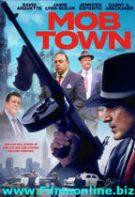 Mob Town – Orașul Mafiei (2019)