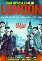 Once Upon a Time in London – A fost o dată în Londra (2019)