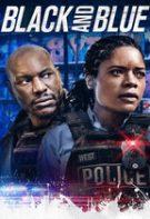Black and Blue – Negresă și polițist (2019)