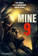 Mine 9 – Explozia (2019)