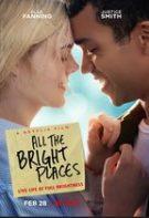 All the Bright Places – Toate acele locuri minunate (2020)