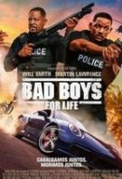 Bad Boys for Life – Băieți răi pe viață (2020)