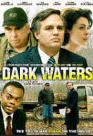 Dark Waters – Ape Întunecate (2019)