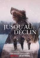 Jusqu'au déclin – Declinul (2020)
