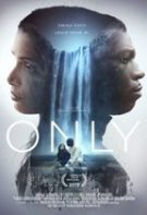 Only – Singurii (2020)