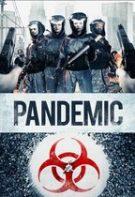 Pandemic – Pandemia: Frica de morți (2016)