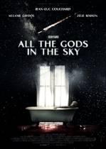 Tous les dieux du ciel – Toți zeii din ceruri (2018)