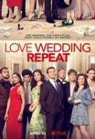 Love. Wedding. Repeat – Iubește, căsătorește-te, repetă (2020)
