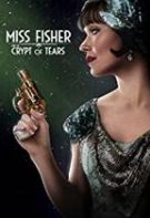 Miss Fisher and the Crypt of Tears – Cripta lacrimilor (2020)