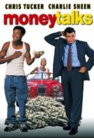 Money Talks – Banii vorbesc (1997)