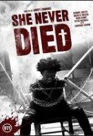 She Never Died – Nemuritoarea (2019)