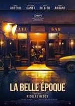 La Belle Époque – Cei mai frumoși ani (2019)