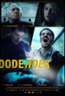 Dode Hoek – Unghiul mort (2017)