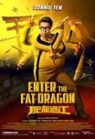 Enter the Fat Dragon – Intrarea dragonului gras (2020)