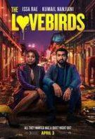 The Lovebirds – Porumbeii (2020)