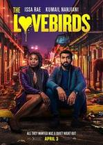 The Lovebirds – Porumbeii (2020)
