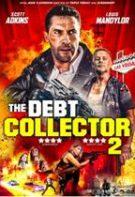 Debt Collectors – Executorul (2020)
