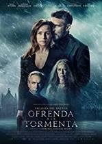 Ofrenda a la tormenta – Ofrandă furtunii (2020)