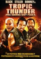 Tropic Thunder – Furtună tropicală (2008)