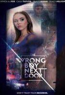 The Wrong Boy Next Door – Vecinul misterios (2019)