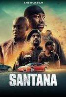 Santana – Misiunea fraților Santana (2020)