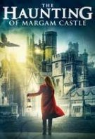 The Haunting of Margam Castle – Castelul bântuit Margam (2020)