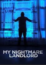 My Nightmare Landlord – Un proprietar de coșmar (2020)