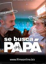 Se busca papá – Se caută tată (2020)