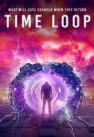 Time Loop – Bucla de timp (2020)