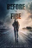 Before the Fire – Marea tăcere (2020)