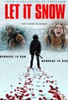 Let It Snow – Lasă să ningă (2020)