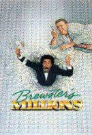 Brewster's Millions – Moștenire buclucașă (1985)
