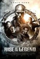 Rise of the Legend – Ascensiunea unei legende (2014)