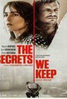 The Secrets We Keep – Secrete ascunse (2020)