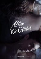 After We Collided – După ce ne-am întâlnit (2020)
