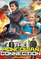 The Mongolian Connection – Filiera Mongolă (2019)