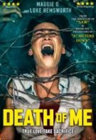 Death Of Me – Moartea din mine (2020)