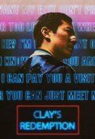 Clay's Redemption – Eliberarea lui Clay (2020)