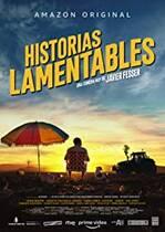 Historias lamentables – Povești nefericite (2020)