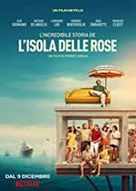 L'Incredibile storia dell'Isola Delle Rose – Insula Trandafirilor (2020)