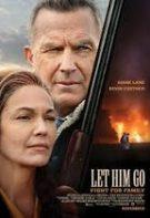 Let Him Go – Legea sângelui (2020)
