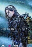 Breaking Surface – Prins în adâncuri (2020)