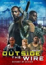 Outside the Wire – Zonă mortală (2021)