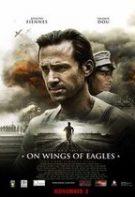 On Wings of Eagles – Pe aripile vulturilor (2016)