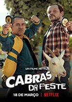 Cabras da Peste – Pe urmele caprei (2021)