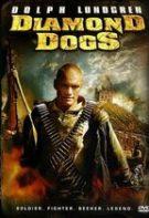 Diamond Dogs – Blestemul comorii (2007)