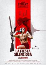 La Fiesta Silenciosa – Petrecerea silențioasă (2019)