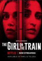 The Girl on the Train – Mira, fata din tren (2021)