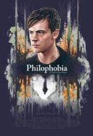 Philophobia – Frica de dragoste (2019)