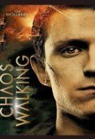 Chaos Walking – Pe tărâmul haosului (2021)